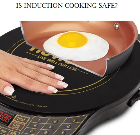 Is_Induciton_cooking_safe